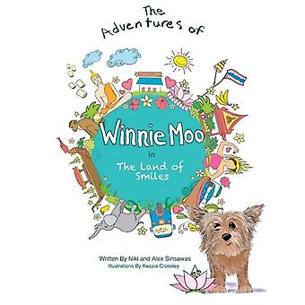 The Adventures of Winnie Moo  in The Land of Smiles by Niki Sinsawas & Illustrated by Kezzia Crossley