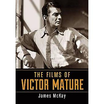 The Films of Victor Mature by James McKay