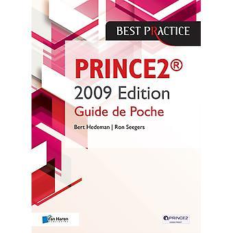 PRINCE2TM  2009 Edition  Guide de Poche by Hedeman & Bert