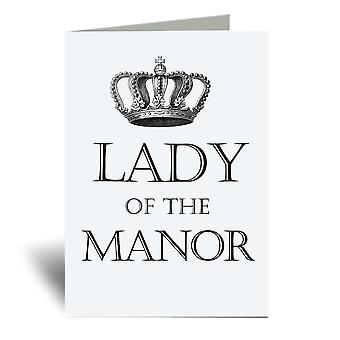 Lady Of The Manor A6 Greeting Card