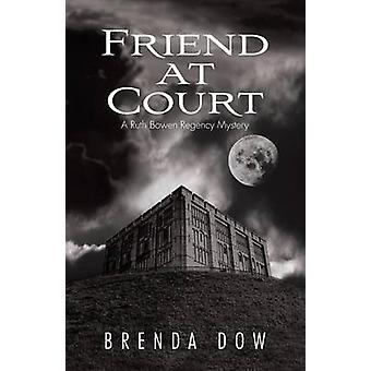 Venn på retten en Ruth Bowen Regency Mystery av Dow & Brenda