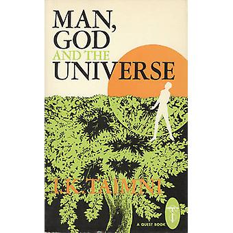 Man - God and the Universe (New edition) by I.K. Taimni - 97808356044