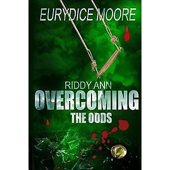 Riddy Ann Overcoming the ODDs by Moore & Eurydice