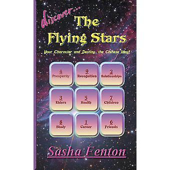 Discover the Flying Stars by Fenton & Sasha