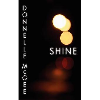 Shine by McGee & Donnelle