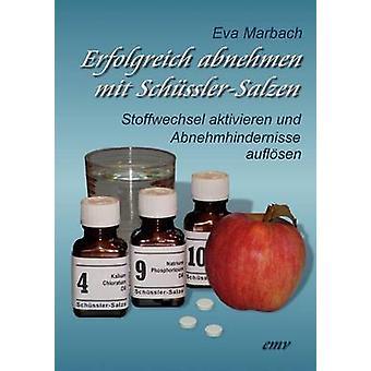 Erfolgreich abnehmen mit SchsslerSalzen by Marbach & Eva