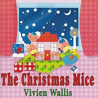 The Christmas Mice by Vivien Wallis - 9780722348710 Book