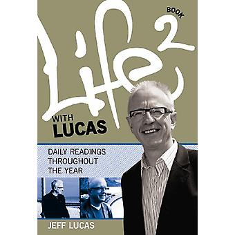 Life with Lucas - Book 2 by Jeff Lucas - 9781853455001 Book
