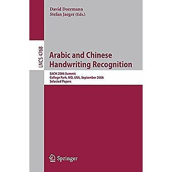 Arabic and Chinese Handwriting Recognition - Summit - SACH 2006 - Coll