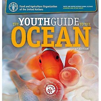 Le Guide jeunesse de l'océan par l'Organisation des