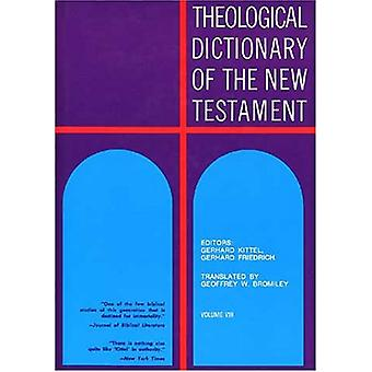 Theological Dictionary of the New Testament - v. 8 by G. Kittel - 9780