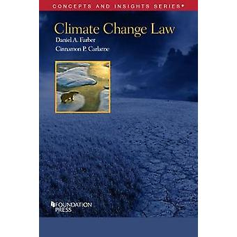 Climate Change Law by Daniel Farber - 9781634592949 Book