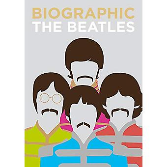 Biographic - Beatles - Great Lives in Graphic Form by Viv Croot - 97817
