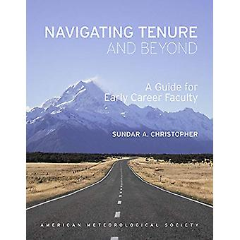 Navigating Tenure and Beyond - A Guide for Early Career Faculty by Su