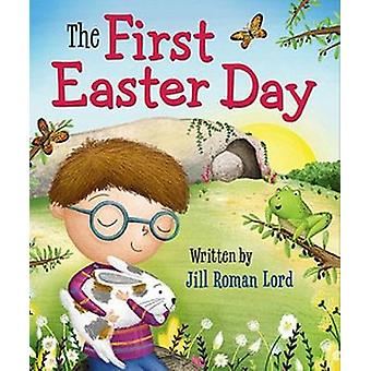 The First Easter Day by Jill Roman Lord - 9781546014355 Book