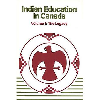 Indian Education in Canada - Band 1 - Das Vermächtnis von Jean Barman - 97