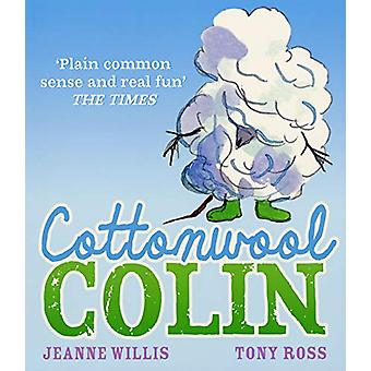 Cottonwool Colin by Jeanne Willis - 9781839130021 Book