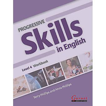 Progressive Skills in English  Course Book  Level 4 with Audio DVD amp DVD by Terry Phillips & Anna Phillips