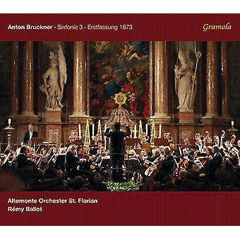Bruckner/Altomonte Orchester st. Florian - Sinfonie 3 Erstfassung 1873 [CD] USA import