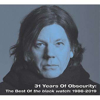 31 Years Of Obscurity: The Best Of The Black Watch [CD] USA import