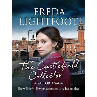 The Castlefield Collector by Lightfoot & Freda