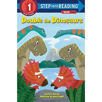 Double the Dinosaurs A Math Reader by Murray & Diana
