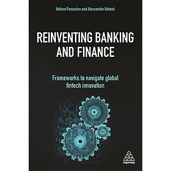 Reinventing Banking and Finance by Panzarino & HeleneHatami & Alessandro