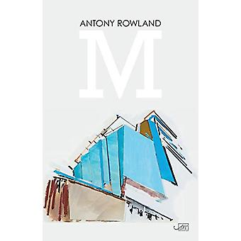 M by Antony Rowland - 9781911469162 Book