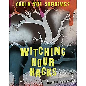 Witching Hour Hacks (Could You Survive?)