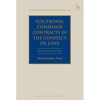 Electronic Consumer Contracts in the Conflict of Laws by Zheng Sophia