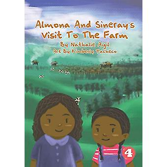 Almona and Sineray's Visit to the Farm by Nathalie Aigil - 9781925986