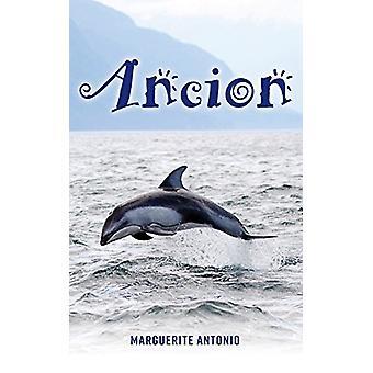 Ancion by Marguerite Antonio - 9781773025865 Book