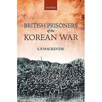 السجناء البريطانيين للحرب الكورية قبل ف ماكنزي & S