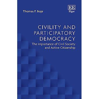 Civility and Participatory Democracy