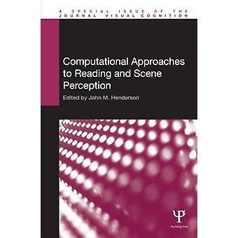 Computationele benaderingen van lezen en scèneperceptie Speciale kwesties van visuele cognitie