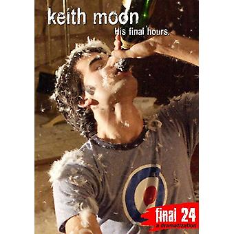 Keith Moon - Final 24: His Final Hours [DVD] USA import