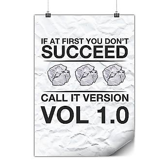 Matte or Glossy Poster with Success Sarcastic Joke | Wellcoda | *y3540