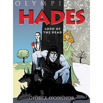 Hades - Lord of the Dead by George O'Connor - 9781596434349 Book