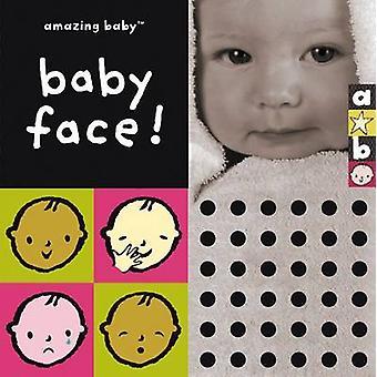 Baby-Gesicht - Amazing Baby von Bianca Lucas - Emma Dodd - 9781904513780 B