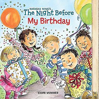 Kvällen innan min födelsedag