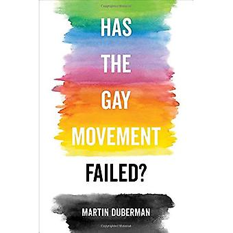 Has the Gay Movement Failed?