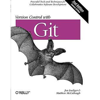Version Control med Git: kraftfulla verktyg och tekniker för samarbetsprojekt mjukvaruutveckling