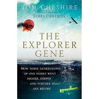 Het Explorer-gen: Hoe drie generaties van één familie ging hoger, dieper en verder dan iedereen voor