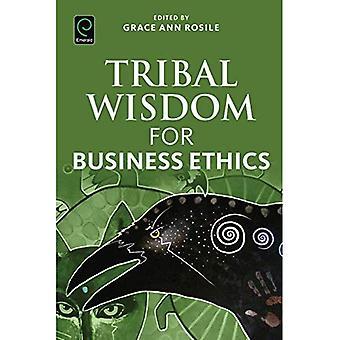 Stammes-Weisheit für Wirtschaftsethik