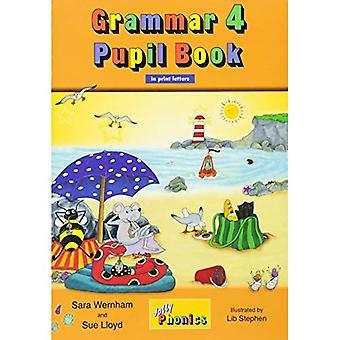 Grammar 4 Pupil Book: Jolly Phonics