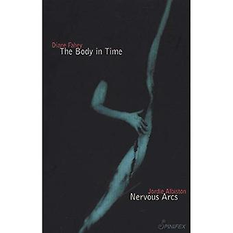 Body in Time/Nervous Arcs