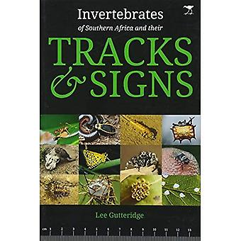 Invertebrates of Southern Africa & Their Tracks and Signs