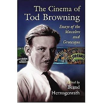 Tod Browningin Cinema: esseitä makaaberi ja irvokas