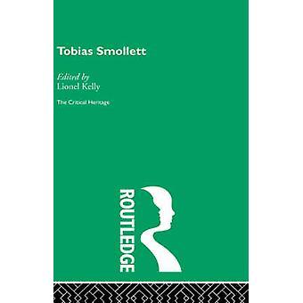 Tobias Smollett by Kelly & Lionel