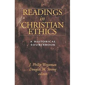 Readings in Christian Ethics by wogaman